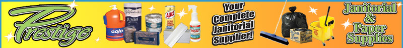 Prestige Janitorial is your Single Source Supplier for all Your Janitorial Needs